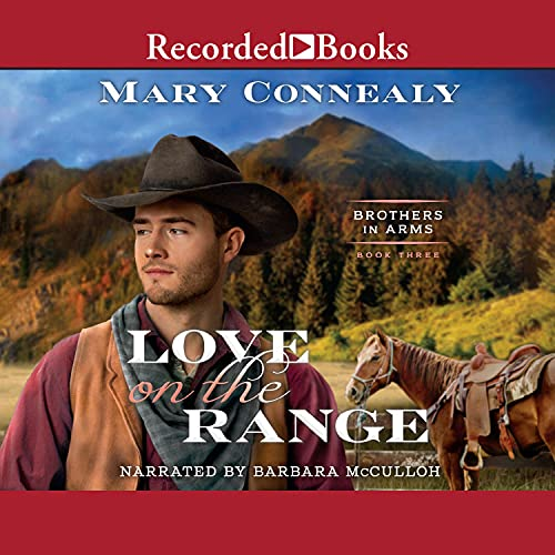 Love on the Range: Brothers in Arms, Book 3