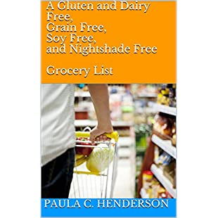 Customer reviews A Gluten and Dairy Free, Grain Free, Soy Free, and Nightshade Free  Grocery List