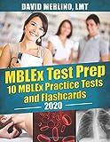 MBLEx Test Prep - 10 MBLEx Practice Tests and Flash Cards, 2020