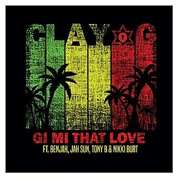 Gi Mi That Love