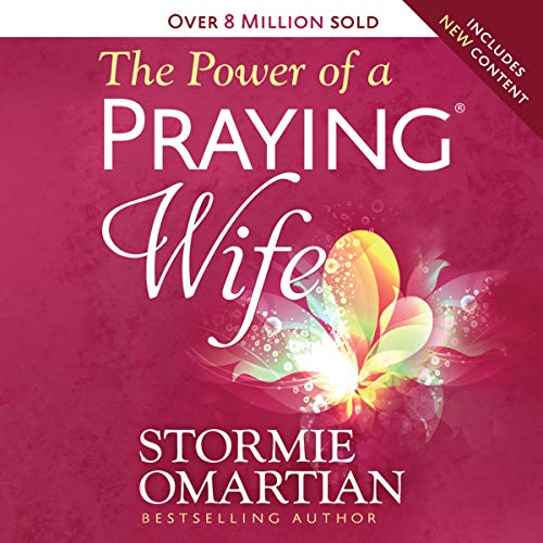 The Power of a Praying Wife                   By:                                                                                                                                 Stormie Omartian                               Narrated by:                                                                                                                                 Stormie Omartian                      Length: 5 hrs and 58 mins     Not rated yet     Overall 0.0
