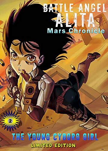 The Young Cyborg Girl: Book 2 New 2021 Adventure action manga shonen Comic For Children Great Battle Angel Alita (English Edition)