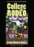 College Rodeo: From Show to Sport...