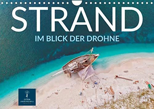 Strand im Blick der Drohne (Wandkalender 2021 DIN A4 quer)