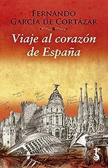 Book's Cover of Viaje al corazón de España (Miscelánea nº 4) Versión Kindle