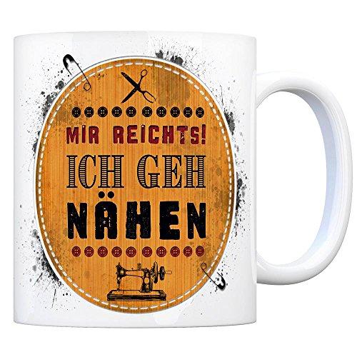 trendaffe - Kaffeebecher mit Spruch: Mir reicht's! Ich GEH nähen