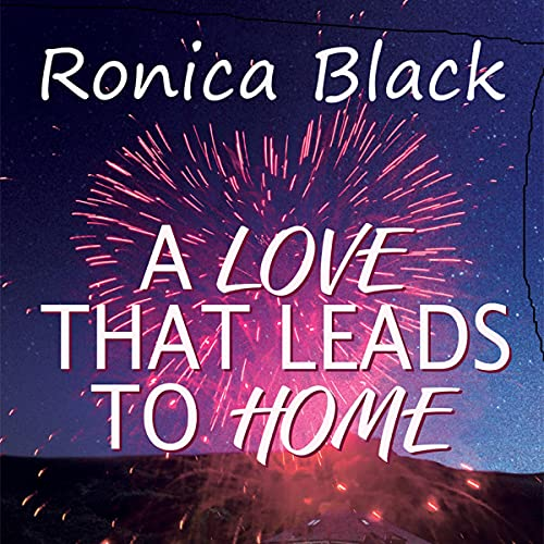 A Love That Leads to Home Audiobook By Ronica Black cover art