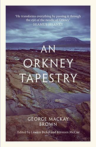 Mackay Brown, G: Orkney Tapestry