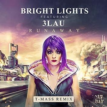 Runaway (T-Mass Remix)