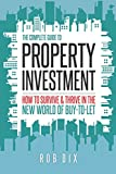 property investment: how to survive and thrive in the new world of buy to let