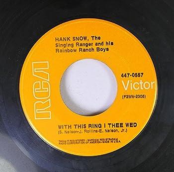 Country Classics / Hank Snow the Singing Ranger & His Rainbow Ranch Boys