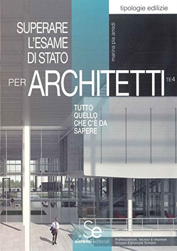 Superare l'esame di Stato per architetti. Tutto quello che c'è da sapere