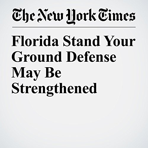 Florida Stand Your Ground Defense May Be Strengthened copertina