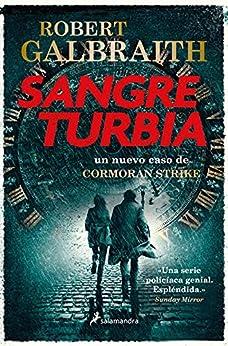 Sangre turbia (Spanish Edition) van [Robert Galbraith, Gemma Rovira Ortega]