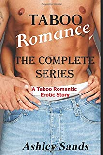 Taboo Romance: The Complete Series: A Taboo R