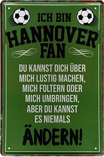 Geschenkeparadies 24 Deko Blechschild 20x30cm Ich Bin Hannover Fan Du Kannst Dich über Mich lustig Machen, Mich foltern oder Mich umbringen