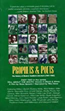 Prophets & Poets: The History of Modern Southern Literature, 1941-1962 (Part Two in the Series 'Tell About the South: Voices in Black & White')