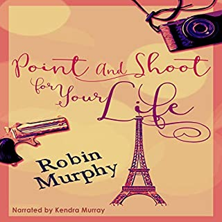 Point and Shoot for Your Life                   By:                                                                                                                                 Robin Murphy                               Narrated by:                                                                                                                                 Kendra Murray                      Length: 3 hrs and 58 mins     3 ratings     Overall 4.3
