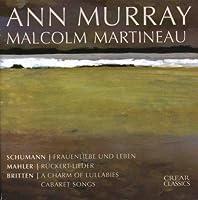 Ann Murray Sings Mahler; Schumann; Britten (2005-12-27)
