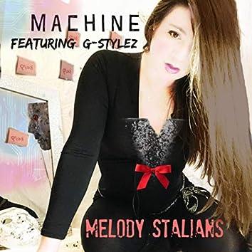 Machine (feat. G-Stylez)
