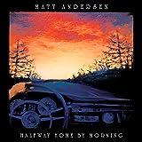 Halfway Home By Morning - att Andersen