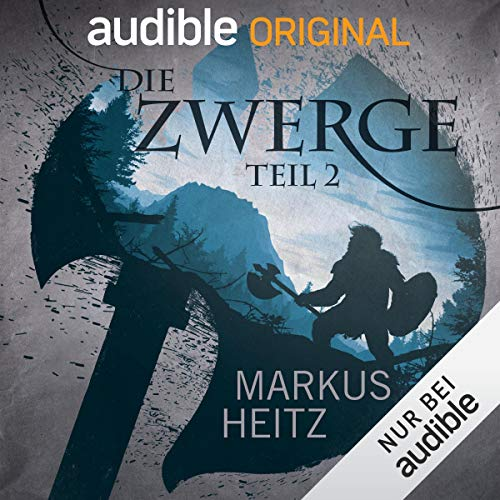 Die Zwerge, Teil 2     Die Zwerge Saga 1              By:                                                                                                                                 Markus Heitz,                                                                                        Norman Cöster                               Narrated by:                                                                                                                                 Johannes Steck,                                                                                        Paul Sedlmeir,                                                                                        Caroline du Fresne,                   and others                 Length: 10 hrs and 24 mins     1 rating     Overall 4.0