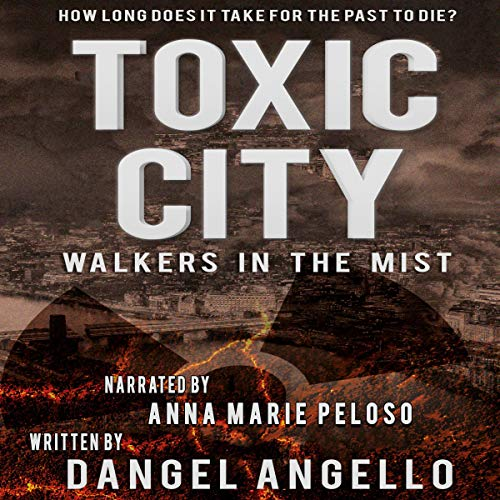 Toxic City: Walkers in the Mist  By  cover art