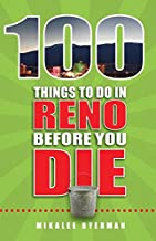 Best 100 things to do in reno before you die Reviews