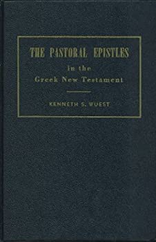 Hardcover The Pastoral Epistles in the Greek New Testament For the English Reader Book