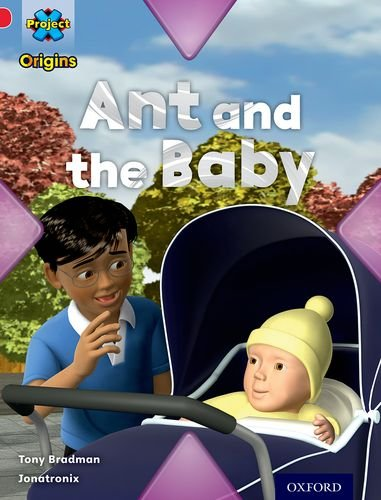 Project X Origins: Red Book Band, Oxford Level 2: Big and Small: Ant and the Babyの詳細を見る
