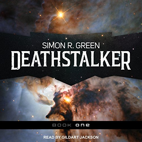 Deathstalker     Deathstalker Series, Book 1              By:                                                                                                                                 Simon R. Green                               Narrated by:                                                                                                                                 Gildart Jackson                      Length: 22 hrs and 45 mins     53 ratings     Overall 4.7