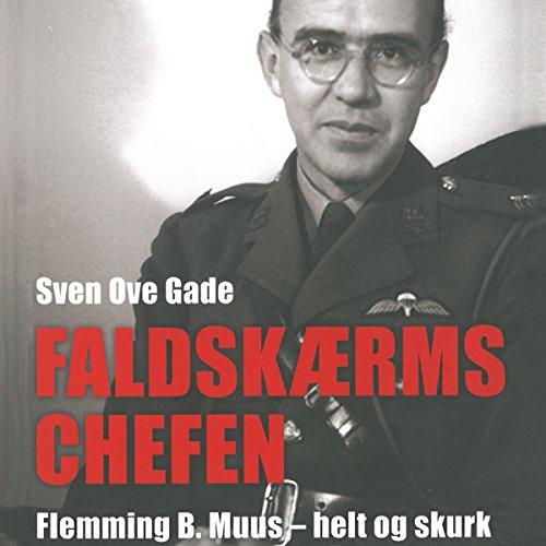 Faldskærmschefen: Flemming B. Muus - helt og skurk Titelbild