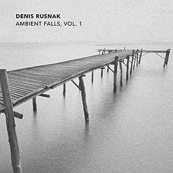 Ambient Falls, Vol. 1