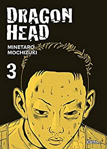 Dragon Head Nouvelle edition graphic Tome 3