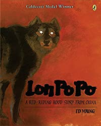 Lon Po Po: A Little Red Riding Hood Story From China by Ed Young