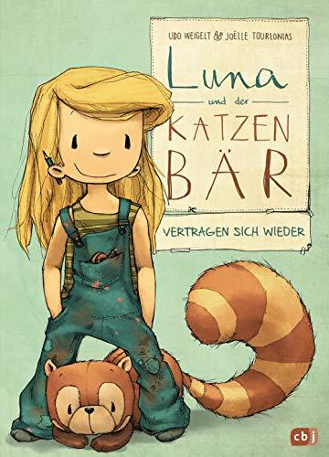 Luna und der Katzenbär vertragen sich wieder (Die Katzenbär-Reihe, Band 2)