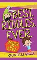 Best Riddles Ever: Jokes for Kids