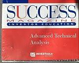 Success Magazine Investor Education ~ Advanced Technical Analysis