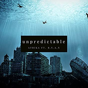 Unpredictable (feat. Ryan The Word Player) (Remastered)