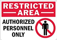 SmartSign Adhesive Vinyl Label Legend Restricted Area - Authorized Personnel Only with Graphic 10 high x 14 wide Black/Red on White [並行輸入品]