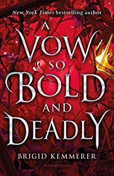 A Vow So Bold and Deadly (The Cursebreaker Series) by [Brigid Kemmerer]