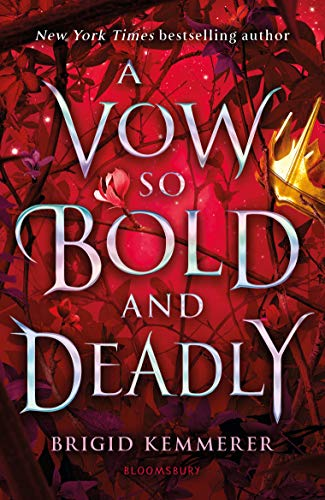 A Vow So Bold And Deadly: 3 (The Cursebreaker Series)