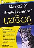 Mac Os X Snow Leopard. Para Leigos