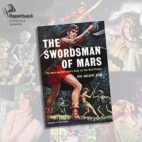 The Swordsman of Mars Audiobook By Otis Adelbert Kline cover art