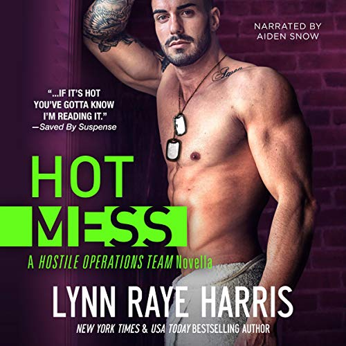 Hot Mess (Expanded Edition) Audiobook By Lynn Raye Harris cover art