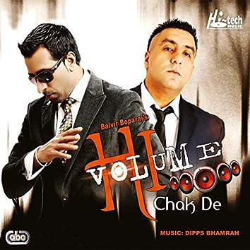Hi Volume Chak De