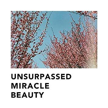 Unsurpassed Miracle Beauty