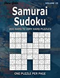 Samurai Sudoku: 200 Hard to Very Hard Puzzles (Volume23 ) One puzzle per page