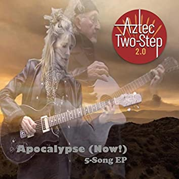 Apocalypse (Now!) 5-Song EP