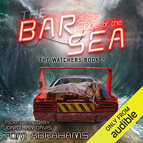 The Bar at the Edge of the Sea Audiobook By Tom Abrahams cover art